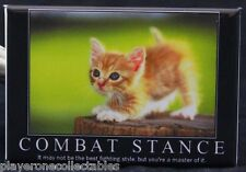"Combat Stance Kitty - 2"" X 3"" Fridge / Locker Magnet. Very Cute! Demotivational"