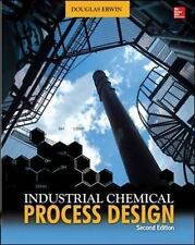 Industrial Chemical Process Design, 2nd Edition, Erwin, Douglas