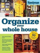 Family Handyman - Organize Your Whole House (2009) - Used - Trade Paper (Pa