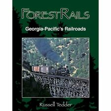 Forest Rails: GEORGIA-PACIFIC's RAILROAD -- (LOGGING BOOK) -- NEW