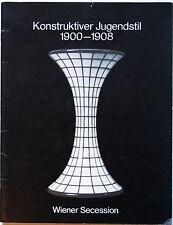 Konstruktiver Jugendstil, 1900-1908, Wiener Secession/Arnoldi-Livie, Munich,1977
