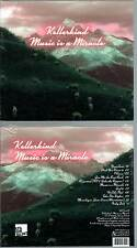 "KELLERKIND ""Music Is A Miracle"" (CD Digipack) 2013 NEUF"