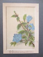 ANTIQUE CHRISTMAS Greetings Card With Love Blue Periwinkle Flowers Victorian