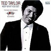 Ted Taylor - Keep What You Get - The Rare And Unissued Ronn Recordings (CDKEND 3