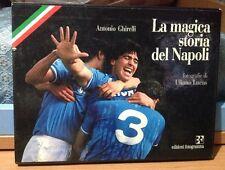 LA MAGICA STORIA DEL NAPOLI  - A. Girelli con stupende foto di U. Lucas 1987
