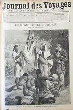JOURNAL DES VOYAGES N° 786 de 1892 AFRIQUE MOEURS NIGER SOUDAN GRANDE CHARTREUSE
