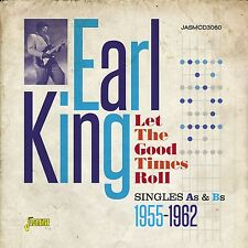 EARL KING - LET THE GOOD TIMES ROLL  CD NEU