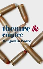 Theatre And: Theatre and Empire by Benjamin Poore (2016, Paperback)
