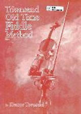 OLD TIME FIDDLE METHOD TOWNSEND SONG BOOK VIOLIN