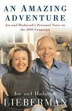 An Amazing Adventure : Joe and Hadassah's Personal Notes on the 2000 Campaign...