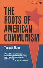 The Roots of American Communism by Theodore Draper (Paperback, 1989) History
