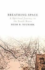 Breathing Space : A Spiritual Journey in the South Bronx
