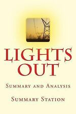 Lights Out : A Cyberattack, a Nation Unprepared, Surviving the Aftermath -...