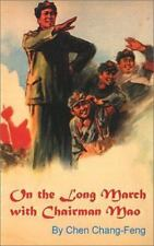 On the Long March With Chairman Mao
