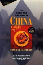 The Food and Cooking of China: An Exploration of Chinese Cuisine in the Provinc