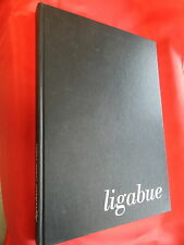 LIBRO - LIGABUE. AUGUSTO AGOSTA TOTA, GUASTALLA. 1981.-