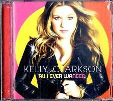 KELLY CLARKSON All I Ever Wanted CD NEW Sealed