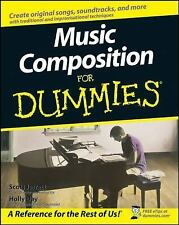 Music Composition for Dummies by Scott Jarrett and Holly Day (2008, Paperback)