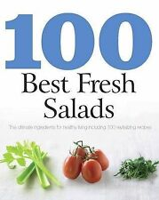 100 Best Recipes: Fresh Salads - Love Food, Love Food, New Book