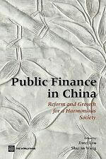 Stand Alones Ser.: Public Finance in China : Reform and Growth for a...
