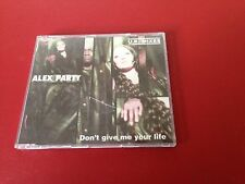 Maxi CD Alex Party - Don´t give me your life U.K. Mixes