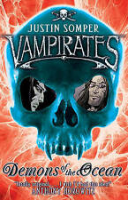 Vampirates - Demons of the Ocean  By Justin Somper (Paperback)