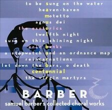 Barber: Samuel Barber's Collected Choral Works, New Music