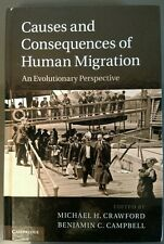 Causes and Consequences of Human Migration : An Evolutionary Perspective...