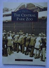 Images of America: The Central Park Zoo by Joan Scheier (2002, Paperback)