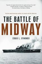Pivotal Moments in American History: The Battle of Midway by Craig L. Symonds...
