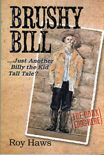 Brushy Bill ... Just Another Billy the Kid Tall Tale?  (signed by author)