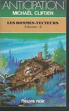 Les Hommes-vecteurs.Michaël CLIFDEN.Anticipation 1392  SF49