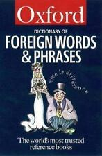 The Oxford Dictionary of Foreign Words and Phrases (Oxford Quick Refer-ExLibrary