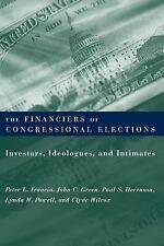 The Financiers of Congressional Elections: Investors, Ideologues, and Intimates