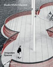 NEW Unspoken Spaces by Olafur Eliasson Hardcover Book (English) Free Shipping