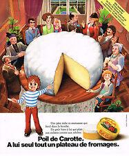 PUBLICITE ADVERTISING 074  1976   POIL DE CAROTTE   fromage