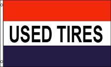 USED TIRES Flag 3x5 ft Business Advertising Sign Banner Car Truck Auto Store