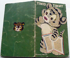 1963 TIMID TIMMY SOFT COVER BOOK A DOWNY BOOK