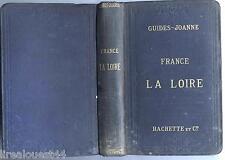 Guides Joanne Hachette France la Loire 1896