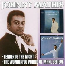 Johnny Mathis Tender Is the Night / The Wonderful World of Make Believe 2CD Set