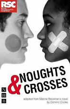 Noughts and Crosses by Malorie Blackman (2008, Paperback)