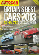 AUTO CAR, BRITAINS BEST CARS SPECIAL COLLECTOR'S EDITION, 2013  ( 100 NEW CARS )