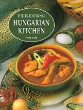 The Traditional Hungarian Kitchen by Horvath, Ilona, Nagy, Angela F.