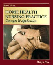 Home Health Nursing Practice: Concepts and Application