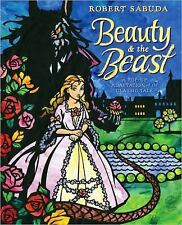 ROBERT SABUDA Beauty and the Beast, 2010 Pop Up Book, new and unread, AGES 3 UP
