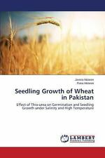 Seedling Growth of Wheat in Pakistan by Mubeen Javeria and Mubeen Rana (2013,...