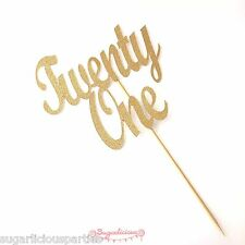 Twenty One GOLD Glitter Cake Topper, 21st Birthday Party Bling Topper Decoration