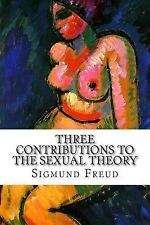 Three Contributions to the Sexual Theory by Freud, Sigmund -Paperback