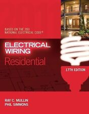NEW - Electrical Wiring Residential 17th Editionby Mullin, Ray C.; Simmons, Phil
