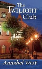 The Twilight Club West, Annabel Paperback
